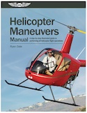 Helicopter Maneuvers Manual: Step-by-Step Illustrated Guide