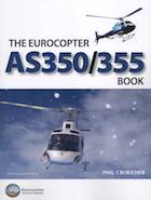 The Eurocopter AS350/355 Book